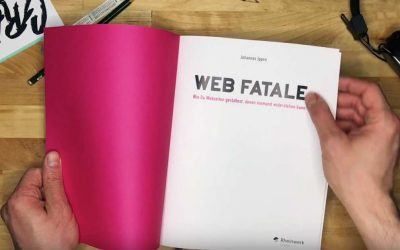 """Make it simple – """"Web Fatale"""" erklärt, wie man Internetuser für die eigene Sache gewinnt"""